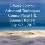 2-Week Combo: Advanced Techniques Course Phase 1 & Summer Retreat