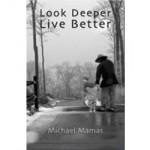 look-deeper-live-better
